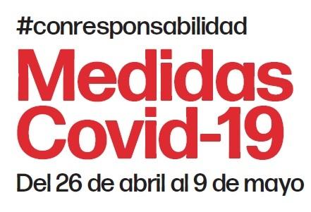 NUEVAS MEDIDAS COVID-19 del 26 de abril al 9 de mayo
